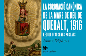 CUBIERTAS La coronació canònica de la Mare de Déu de Queralt