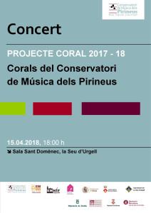 Cartell Projecte Coral Conservatori Música Pirineus (15-04-18)